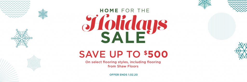 Home for the holidays sale | Vic's Carpet & Flooring